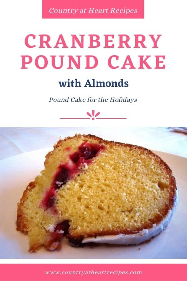 Pinterest Pin - Cranberry Pound Cake with Almonds