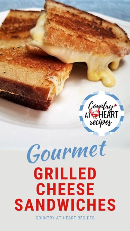 Pinterest Pin - Gourmet Grilled Cheese Sandwiches