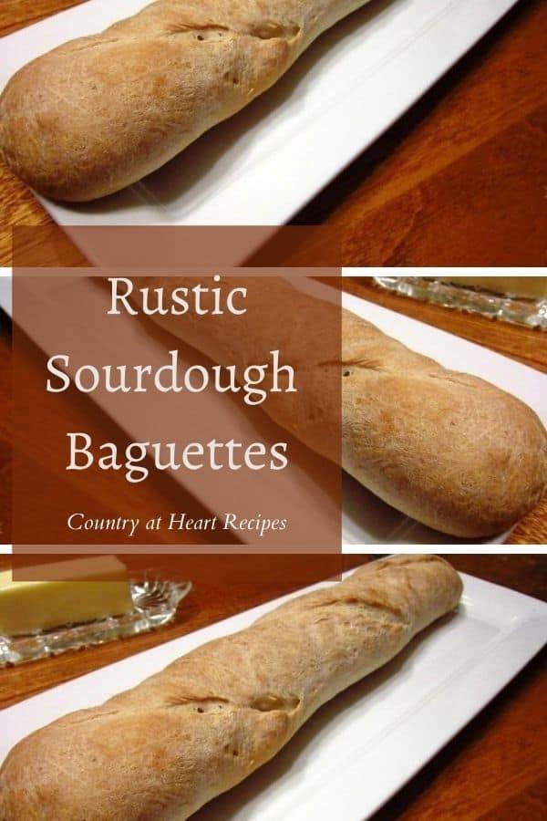 Pinterest Pin - Rustic Sourdough Baguettes
