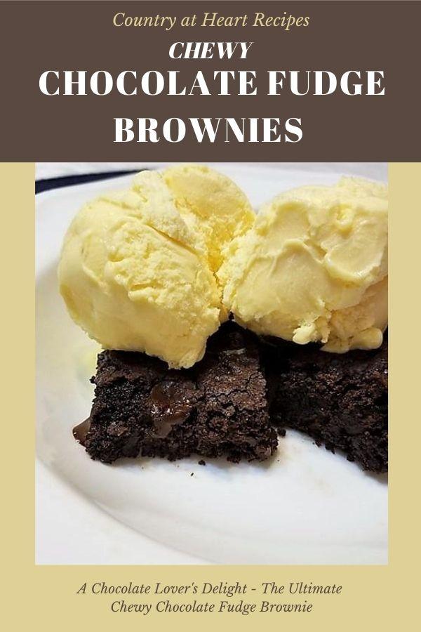 Pinterest Pin - Chewy Chocolate Fudge Brownies