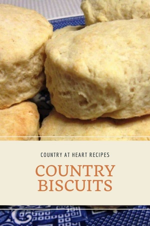 Pinterest Pin - Country Biscuits