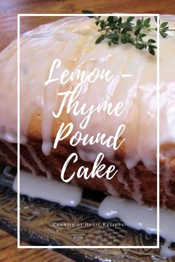 Pinterest Pin - Lemon-Thyme Pound Cake