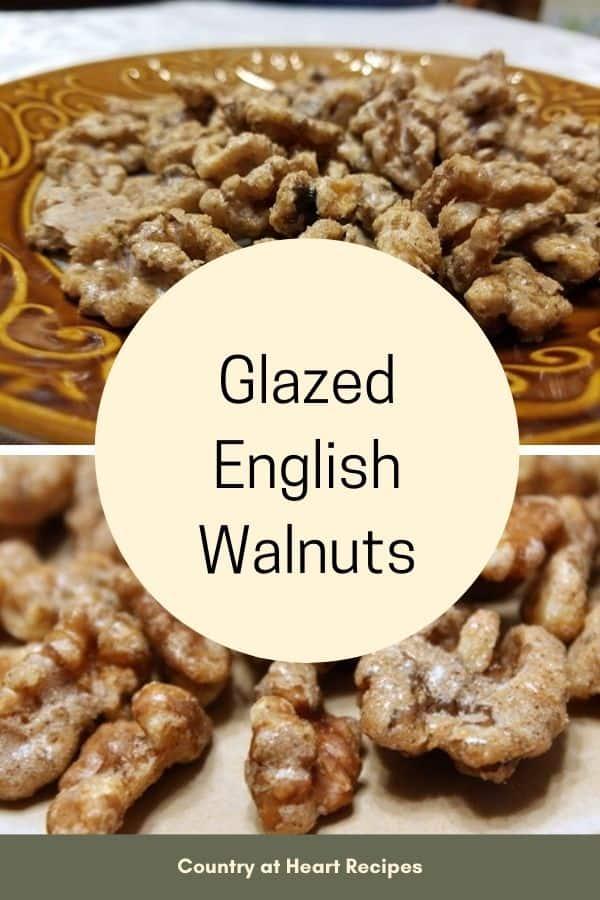 Pinterest Pin - Glazed English Walnuts