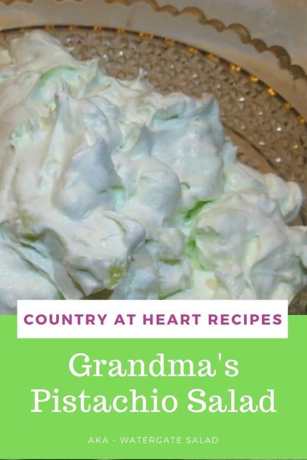 Pinterest Pin - Grandma's Pistachio Salad