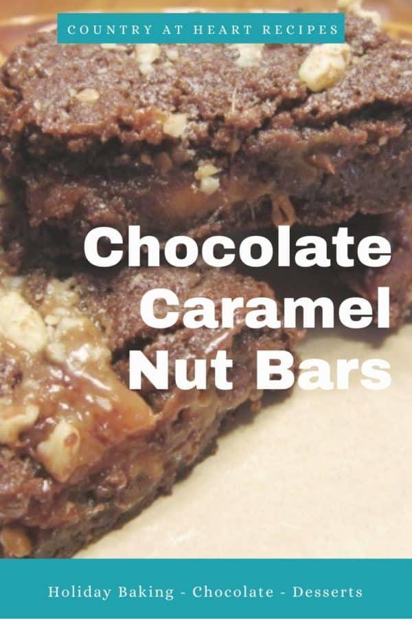 Pinterest Pin - Chocolate Caramel Nut Bars