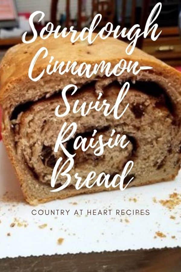 Pinterest Pin - Sourdough Cinnamon-Swirl Raisin Bread