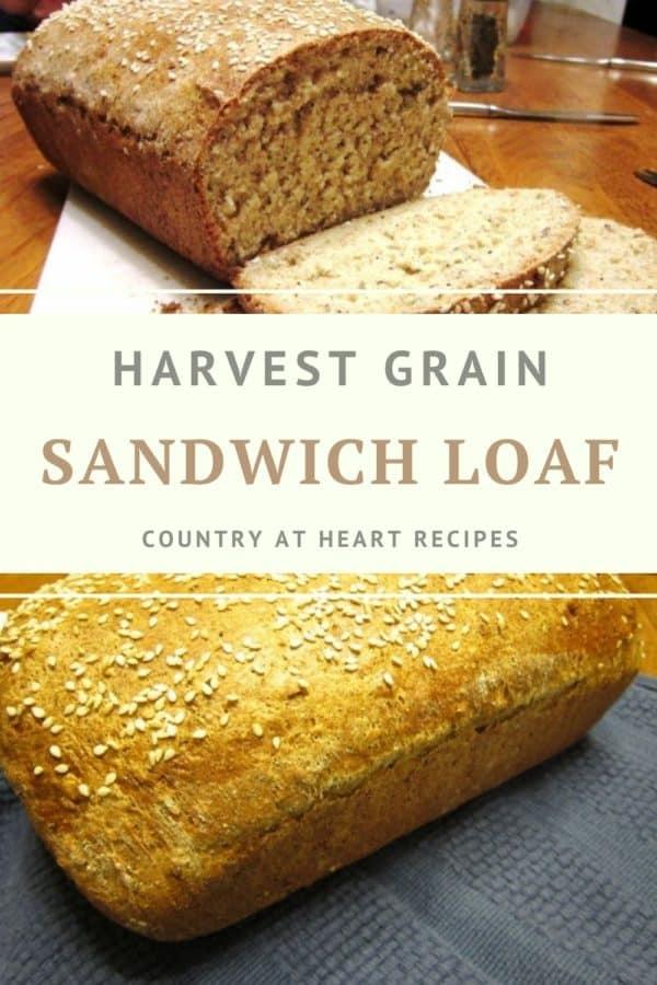 Pinterest Pin - Harvest Grain Sandwich Loaf