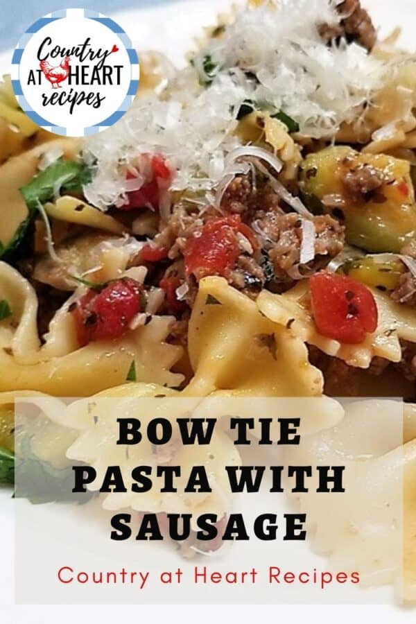 Pinterest Pin - Bow Tie Pasta with Sausage