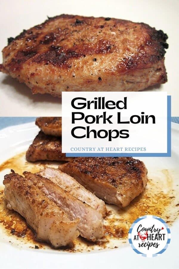 Pinterest Pin - Grilled Pork Loin Chops