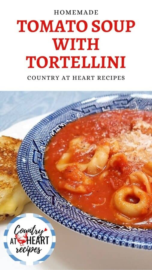 Pinterest Pin - Homemade Tomato Soup with Tortellini