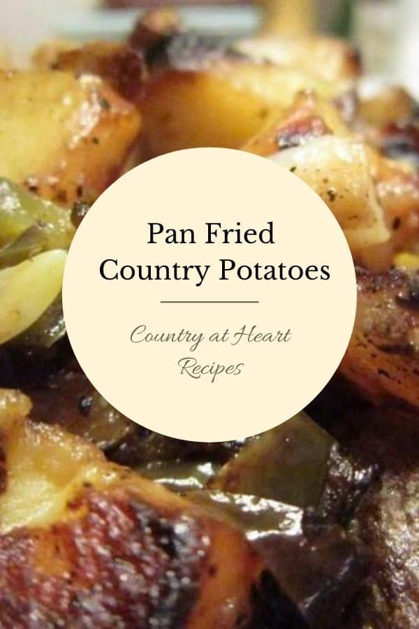 Pinterest Pin - Pan Fried Country Potatoes