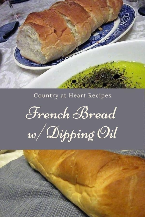 Pinterest Pin - French Bread with Dipping Oil
