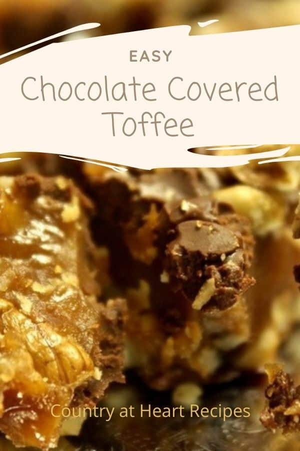 Pinterest Pin - Easy Chocolate Covered Toffee