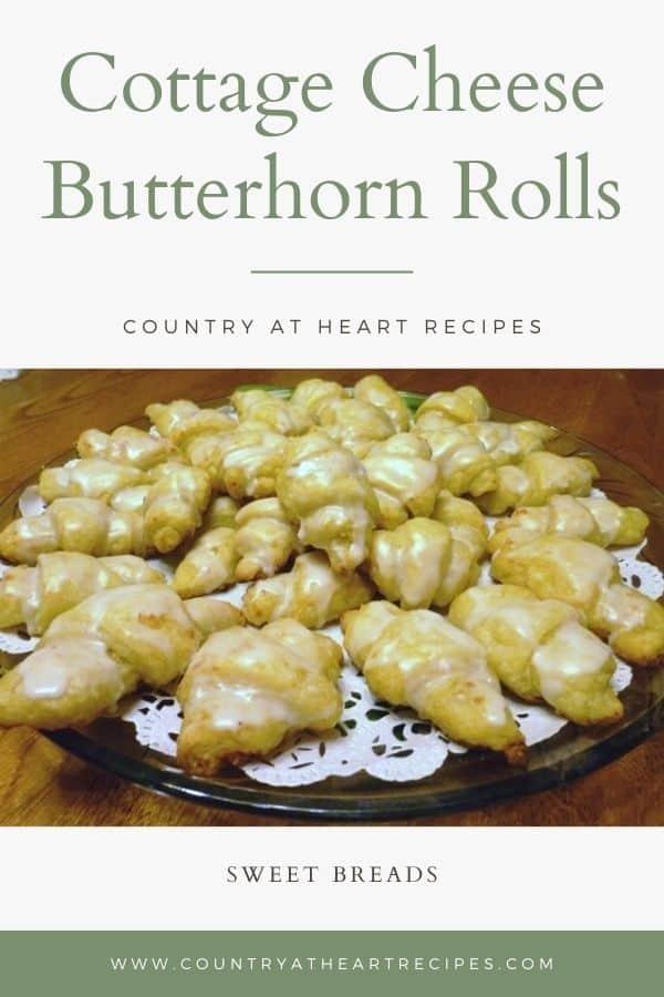 Pinterest Pin - Cottage Cheese Butterhorn Rolls