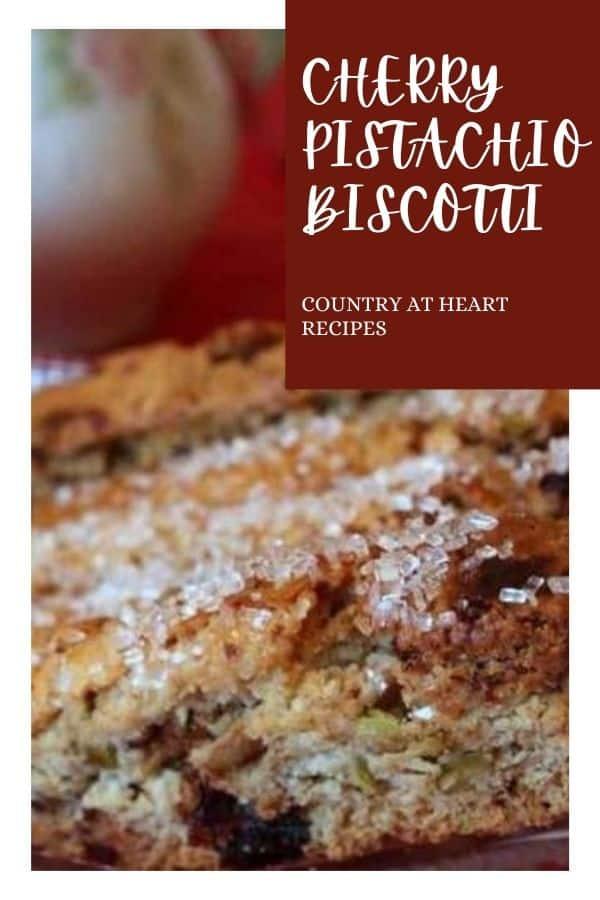 Pinterest Pin - Cherry Pistachio Biscotti Cookies