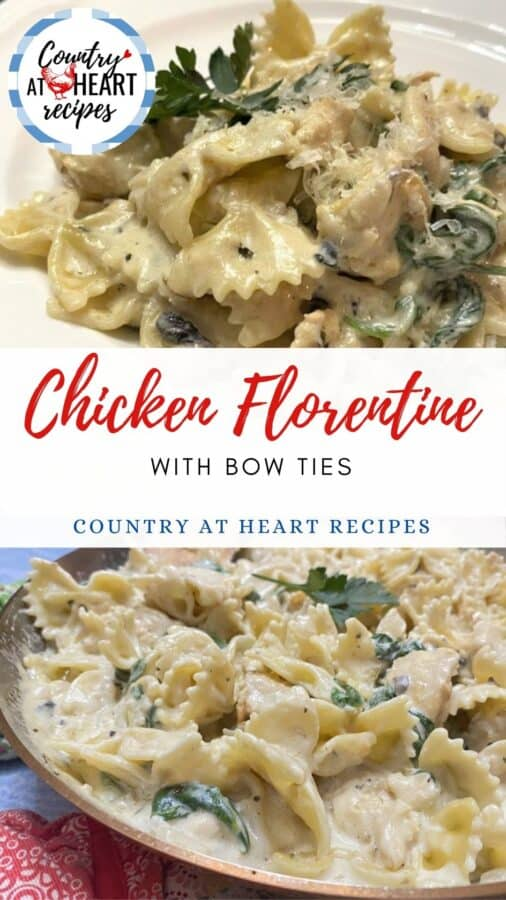 Pinterest Pin - Chicken Florentine with Bow Ties