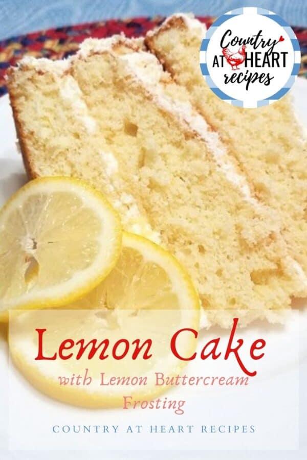 Pinterest Pin - Lemon Cake with Lemon Buttercream Frosting