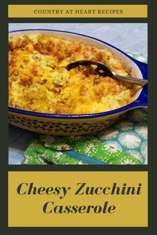 Pinterest Pin - Cheesy Zucchini Casserole