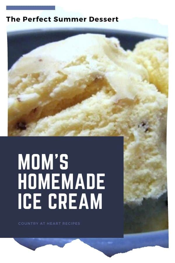 Pinterest Pin - Mom's Homemade Ice Cream