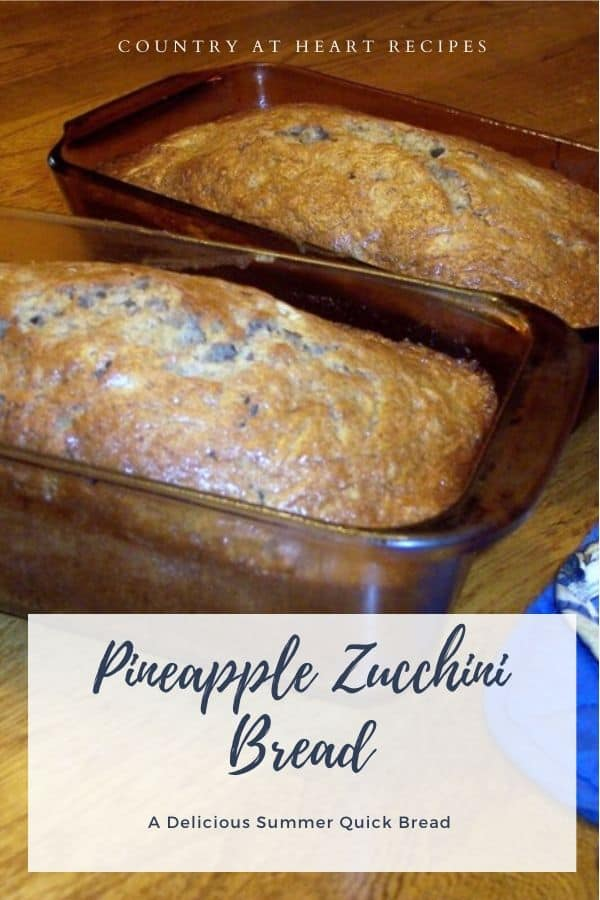 Pinterest Pin - Pineapple Zucchini Bread