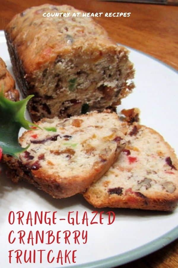 Pinterest Pin - Orange-Glazed Cranberry Fruitcake