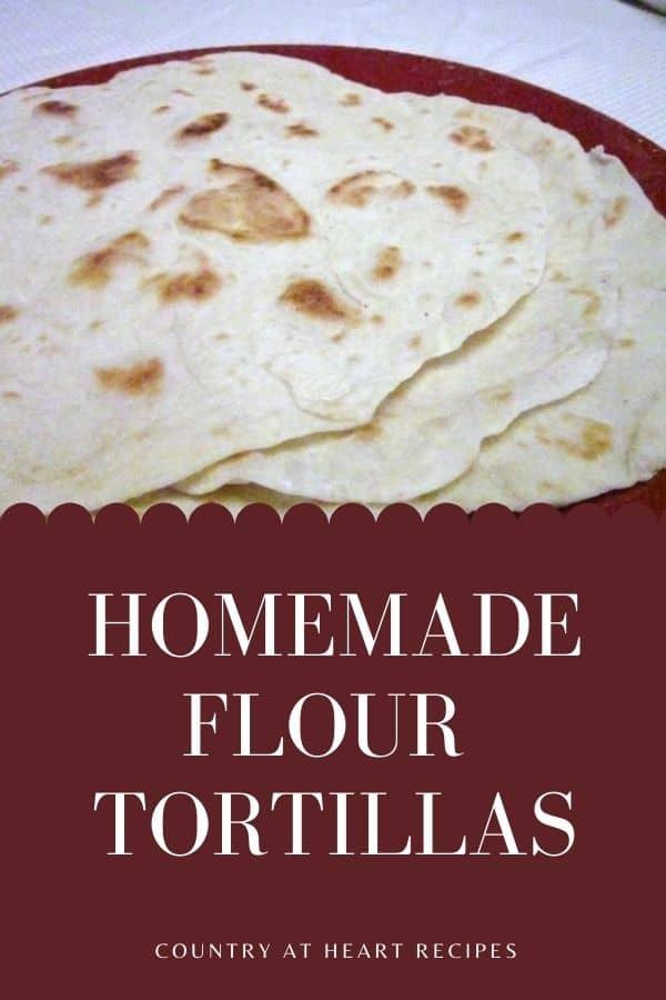 Pinterest Pin - Flour Tortillas