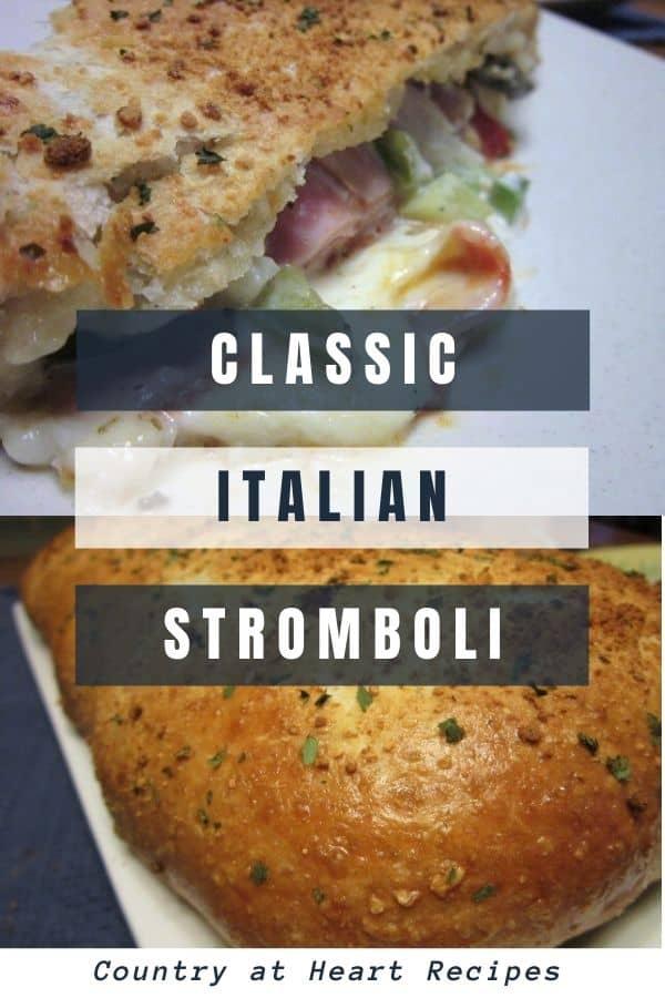 pinterest pin - classic italian stromboli