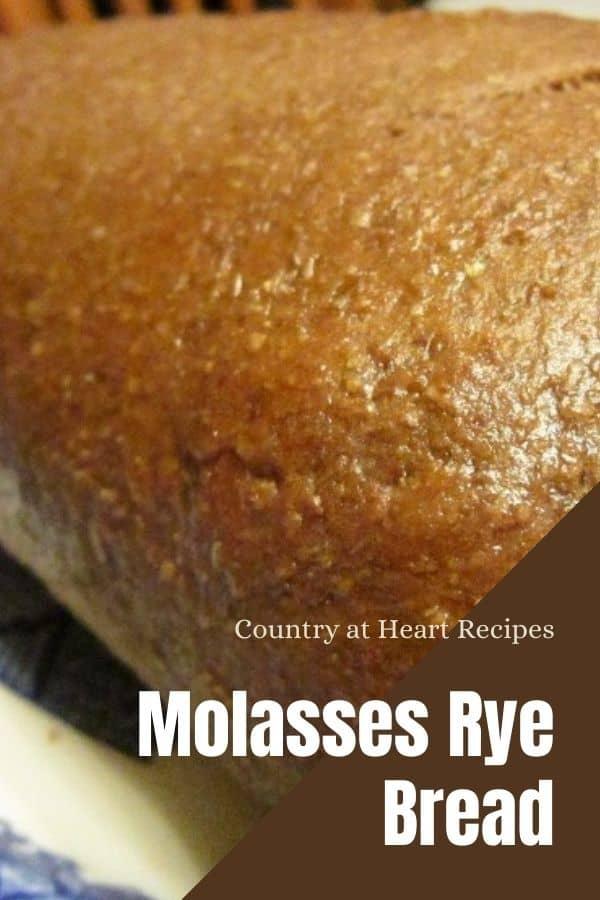 Pinterest Pin - Molasses Rye Bread