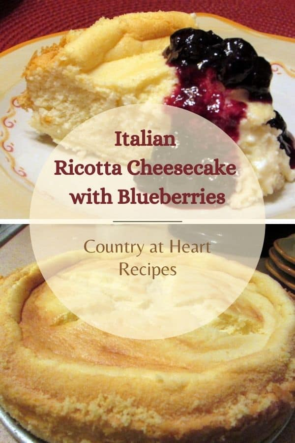 Pinterest Pin - Italian Ricotta Cheesecake with Blueberries