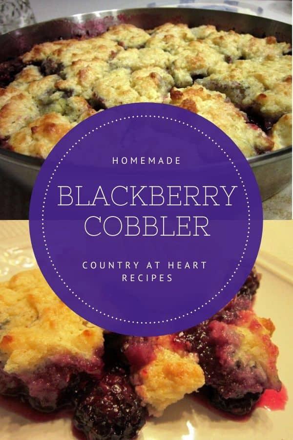 pinterest pin - homemade blackberry cobbler