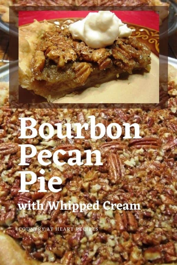 Pinterest Pin - Bourbon Pecan Pie with Whipped Cream