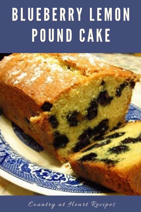 Pinterest Pin - Blueberry Lemon Pound Cake