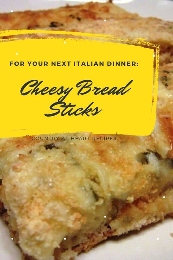 Pinterest Pin - Cheesy Bread Sticks