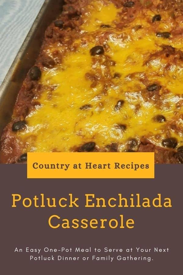 Pinterest Pin - Potluck Enchilada Casserole