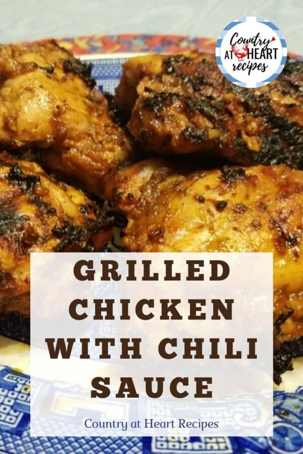Pinterest Pin - Grilled Chicken with Chili Sauce