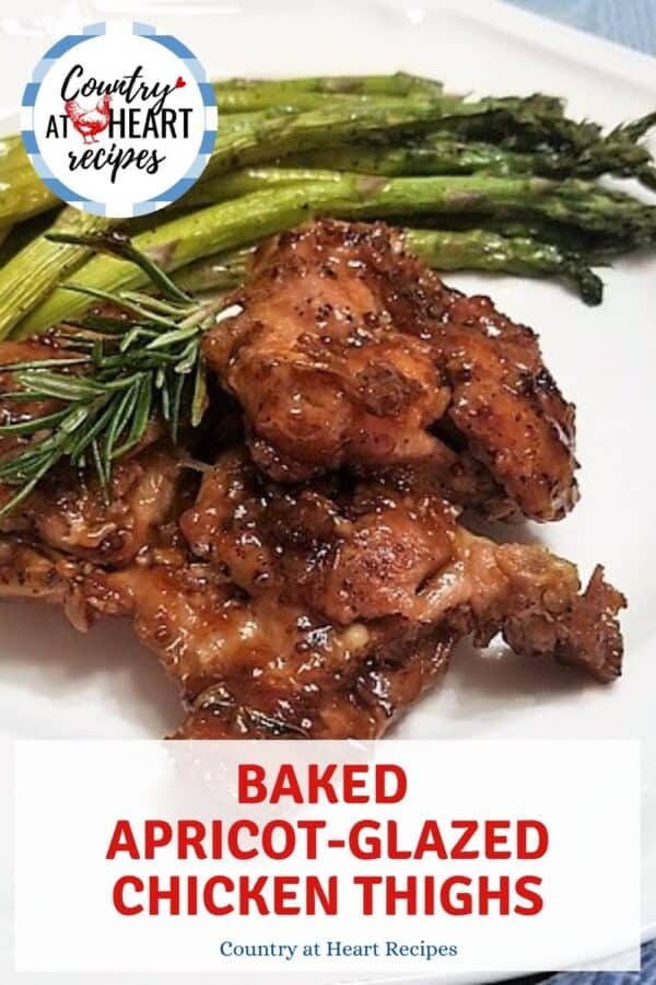 Pinterest Pin - Baked Apricot-Glazed Chicken Thighs