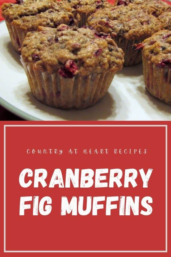 Pinterest Pin - Cranberry Fig Muffins