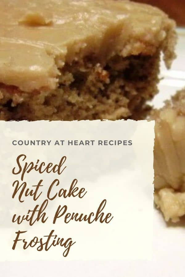 pinterest pin spiced nut cake with penuche frosting
