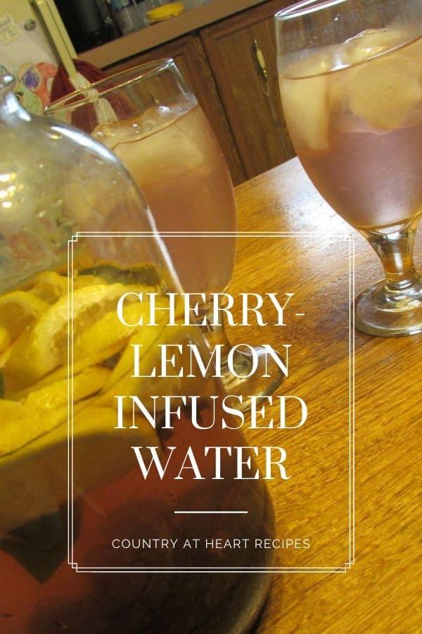 Pinterest Pin - Cherry Lemon Infused Water