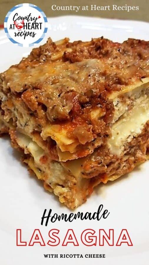 Pinterest Pin - Homemade Lasagna with Ricotta Cheese