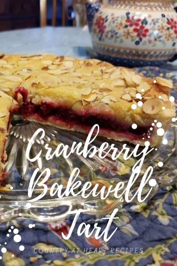 Pinterest Pin - Cranberry Bakewell Tart