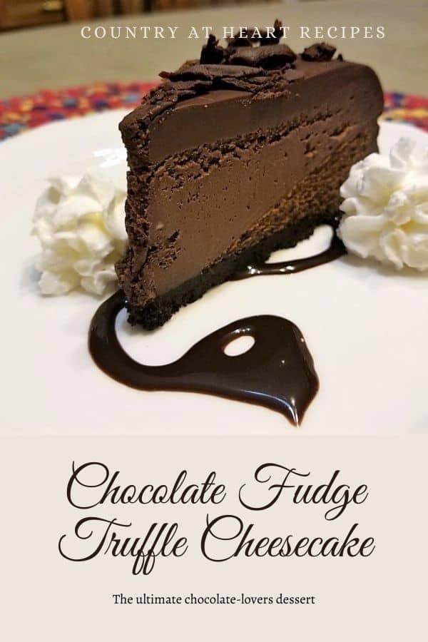 Pinterest Pin - Chocolate Fudge Truffle Cheesecake