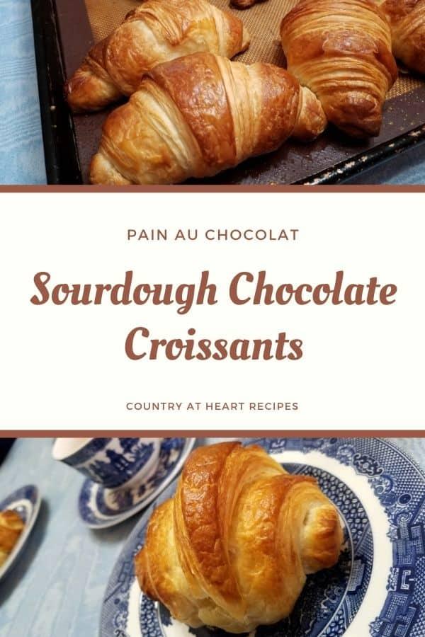 Pinterest Pin - Sourdough Chocolate Croissants