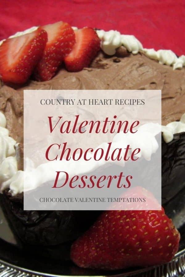 Pinterest Pin - Favorite Valentine Chocolate Desserts