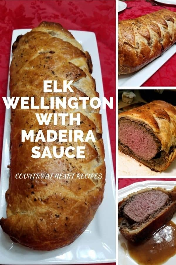 Pinterest Pin - Elk Wellington with Madeira Sauce and Sourdough Puff Pastry