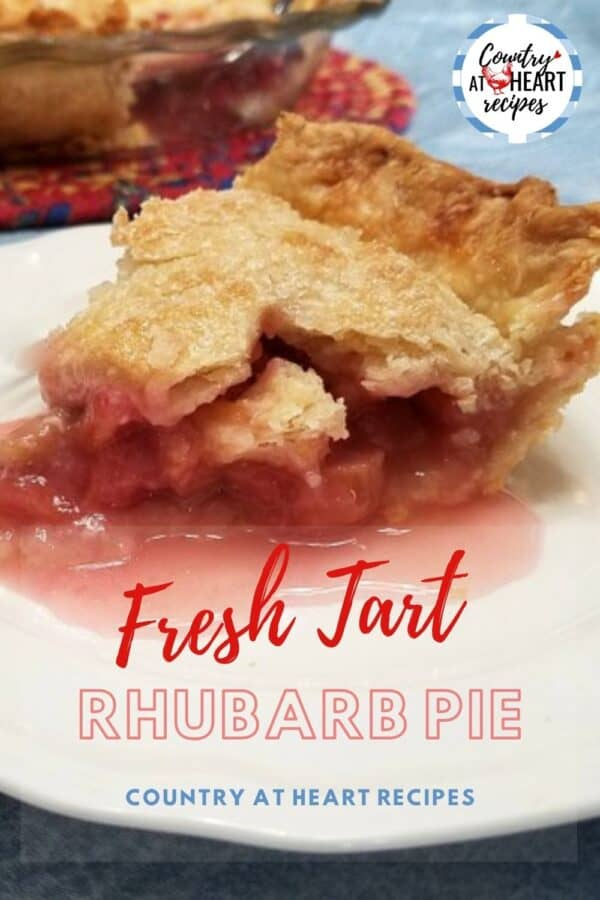 Pinterest Pin - Fresh Tart Rhubarb Pie