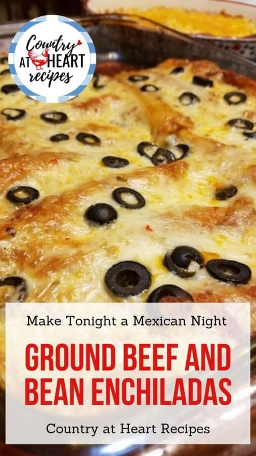 Pinterest Pin - Ground Beef and Bean Enchiladas
