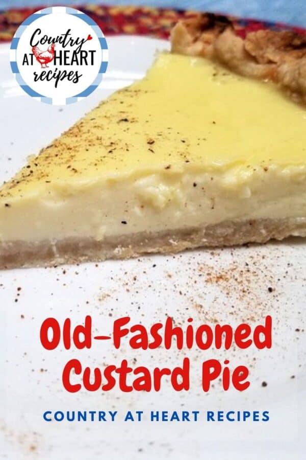 Pinterest Pin - Old-Fashioned Custard Pie