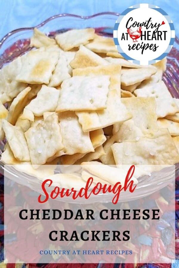 Pinterest Pin - Sourdough Cheddar Cheese Crackers