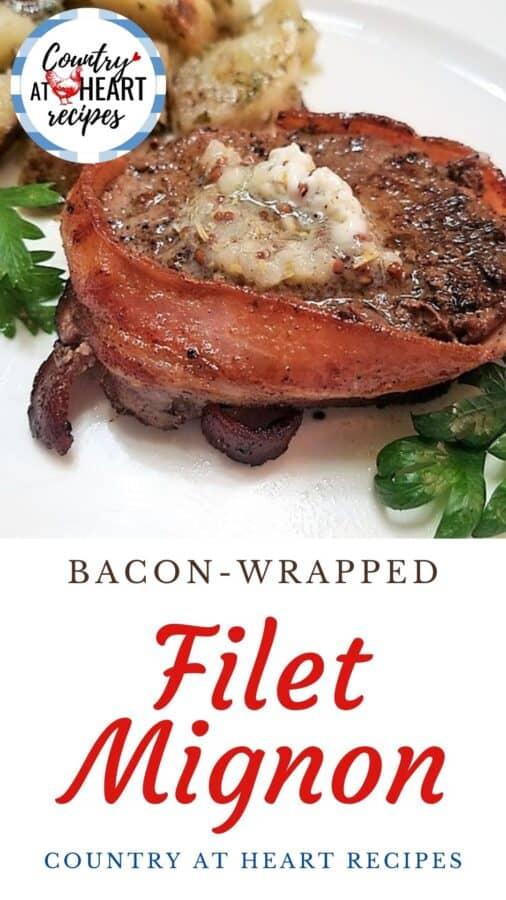 Pinterest Pin - Bacon-Wrapped Filet Mignon